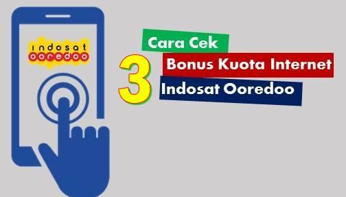 Cara Mengecek Bonus Kuota Indosat