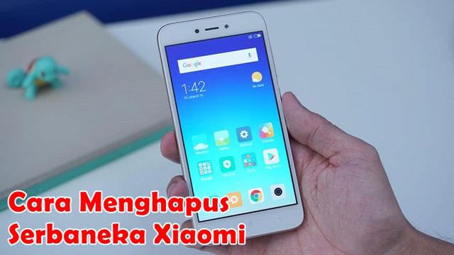 Cara Menghapus File Serbaneka di Xiaomi